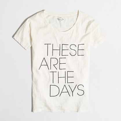 These are the days collector T-shirt